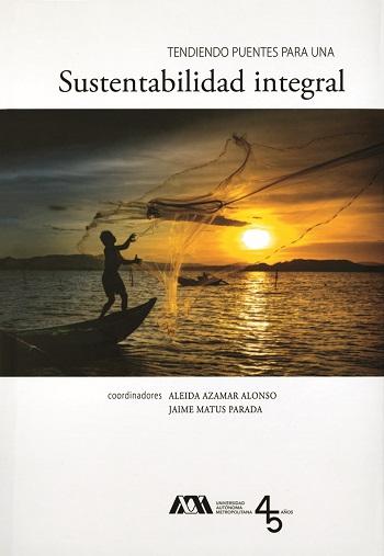 Tendiendo puentes para una sustentabilidad integral