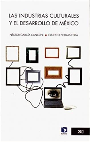 Las industrias culturales y el desarrollo de México