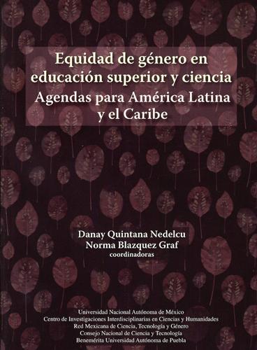 Equidad de género en educación superior y ciencia: agendas para América Latina y el Caribe