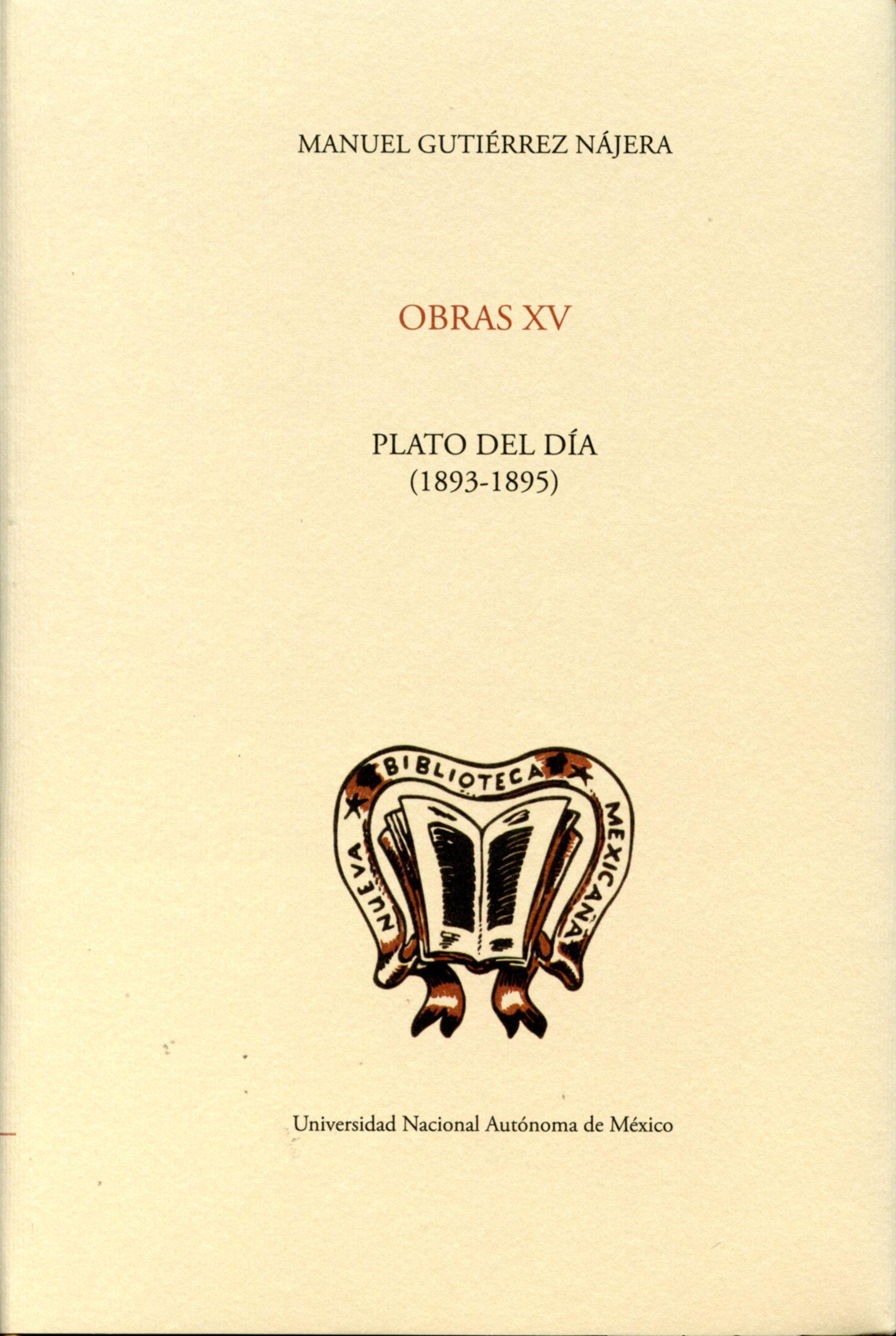 """Obras XV: """"Plato del día"""" (1893-1895)"""