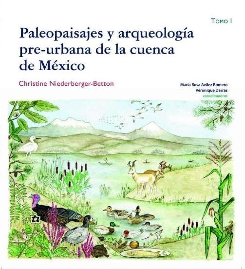 Paleopaisajes y arqueología pre-urbana de la cuenca de México Tomo I y II