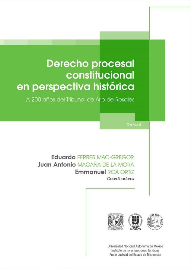 Derecho procesal constitucional en perspectiva histórica