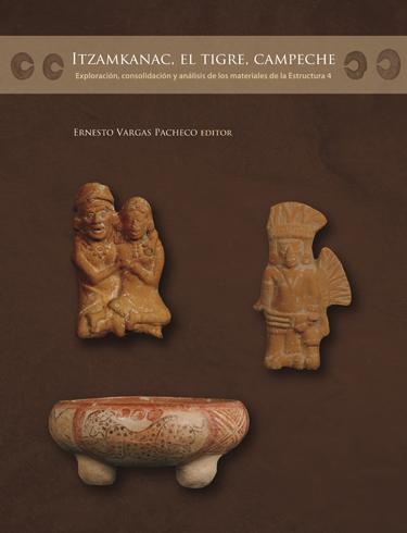Itzamkanac, El Tigre, Campeche: exploración, consolidación y análisis de los materiales de la estructura 4