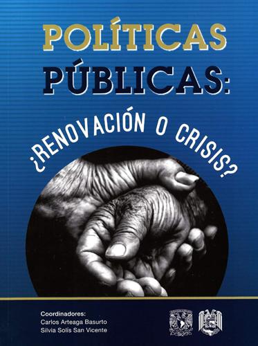Políticas públicas: ¿Renovación o crisis?