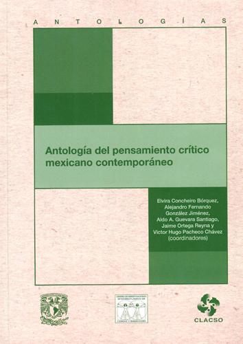 Antología del pensamiento crítico mexicano contemporáneo
