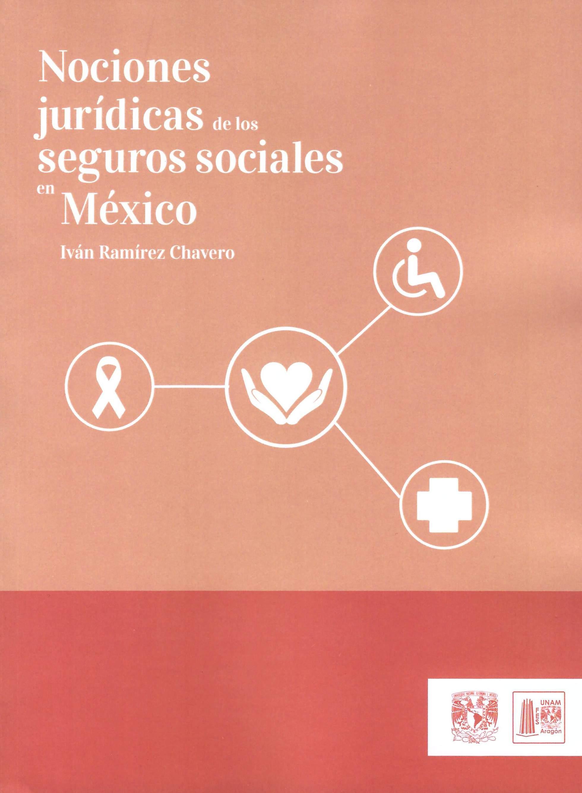 Nociones jurídicas de los seguros sociales en México
