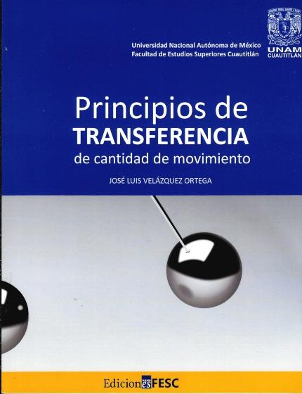 Principios de transferencia de cantidad de movimiento