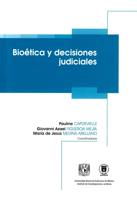 Bioética y decisiones judiciales