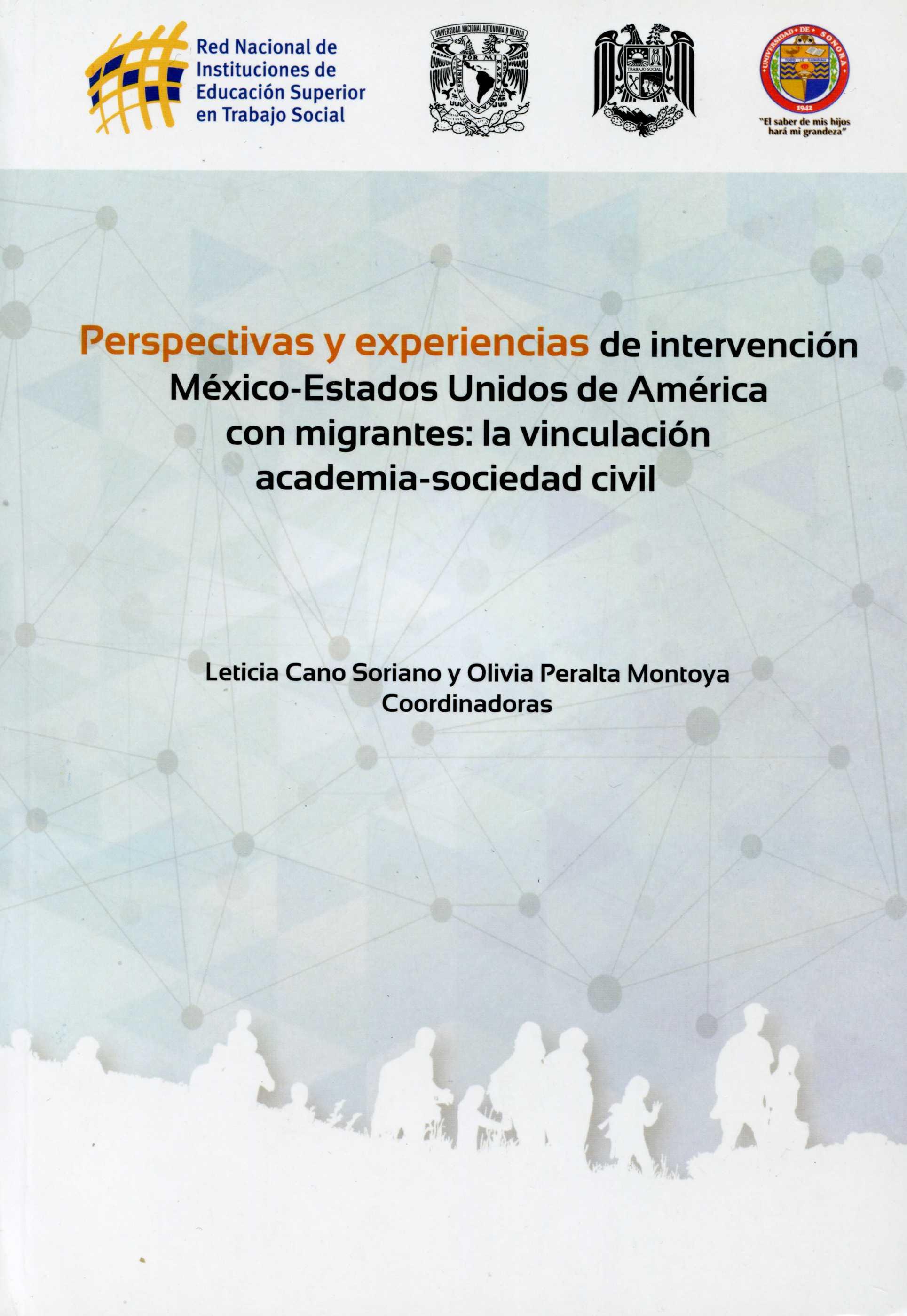 Perspectivas y experiencias de intervención México-Estados Unidos de América con migrantes: la vinculación academia-sociedad civil