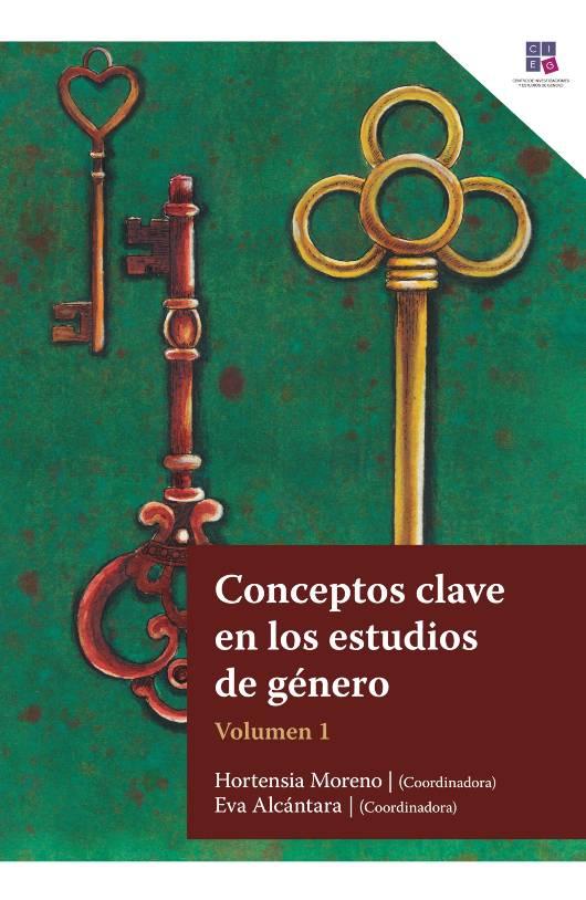 Conceptos clave en los estudios de género. Volumen 1