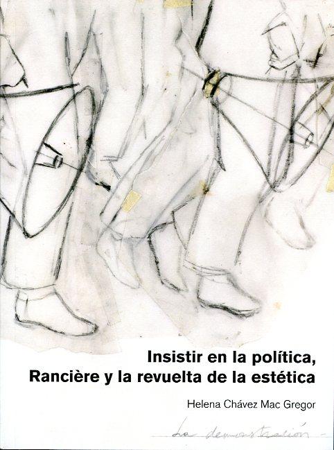 Insistir en la política, Rancière y la revuelta de la estética