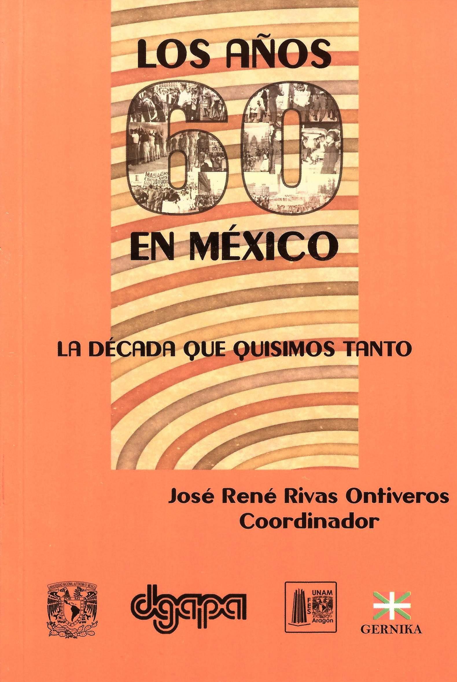Los años 60 en México: la década que quisimos tanto