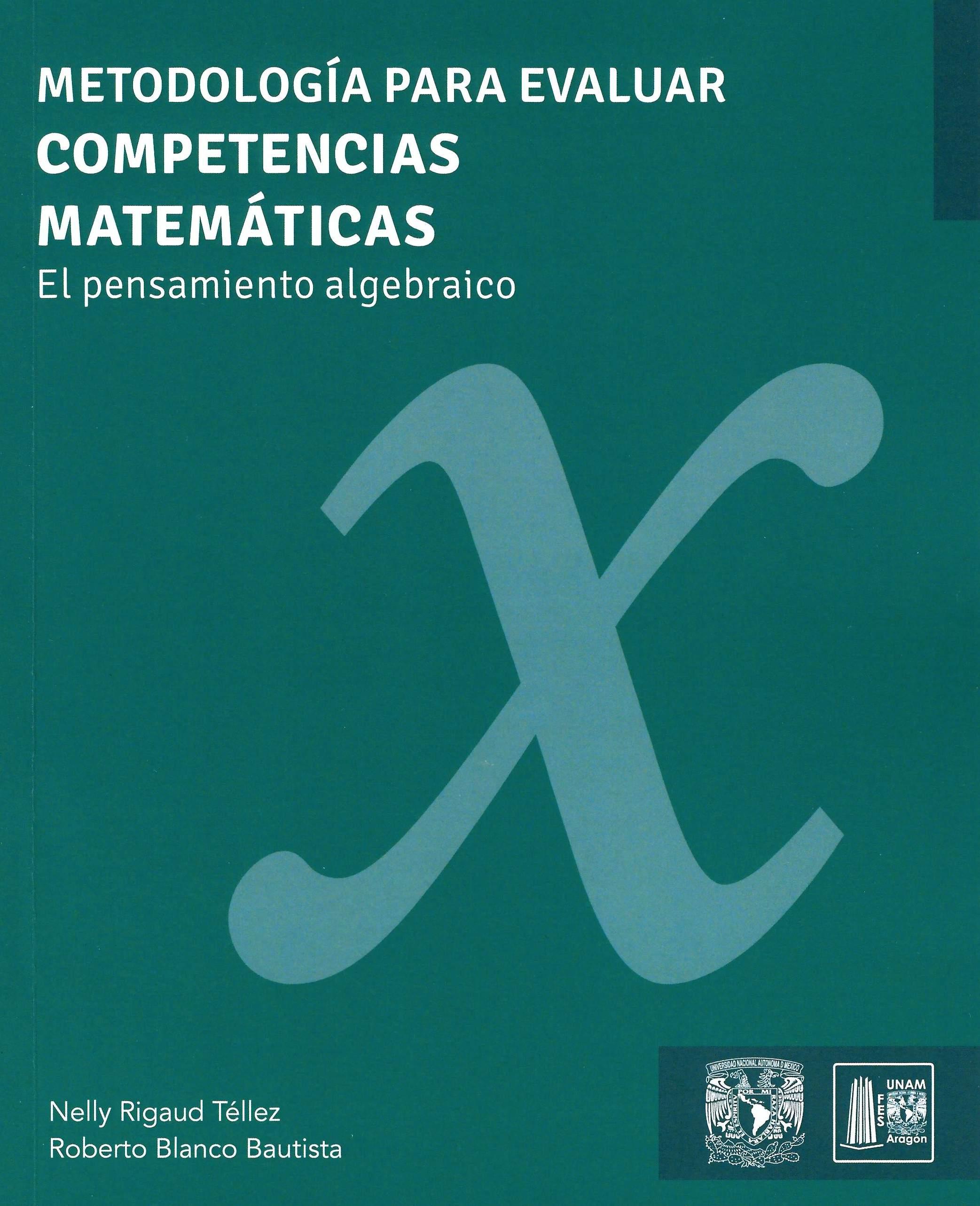 Metodología para evaluar competencias matemáticas: el pensamiento algebraico