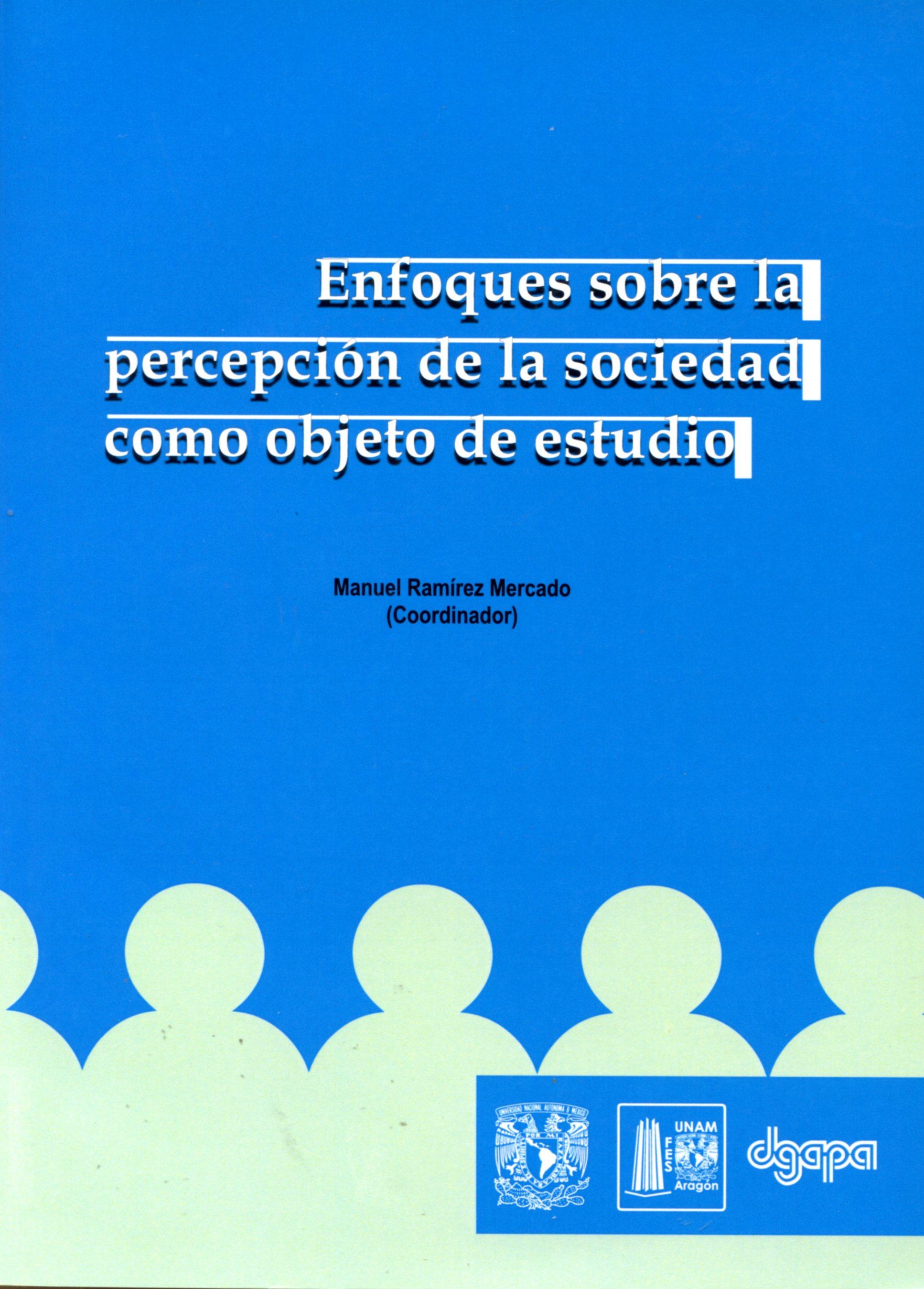 Enfoques sobre la percepción de la sociedad como objeto de estudio