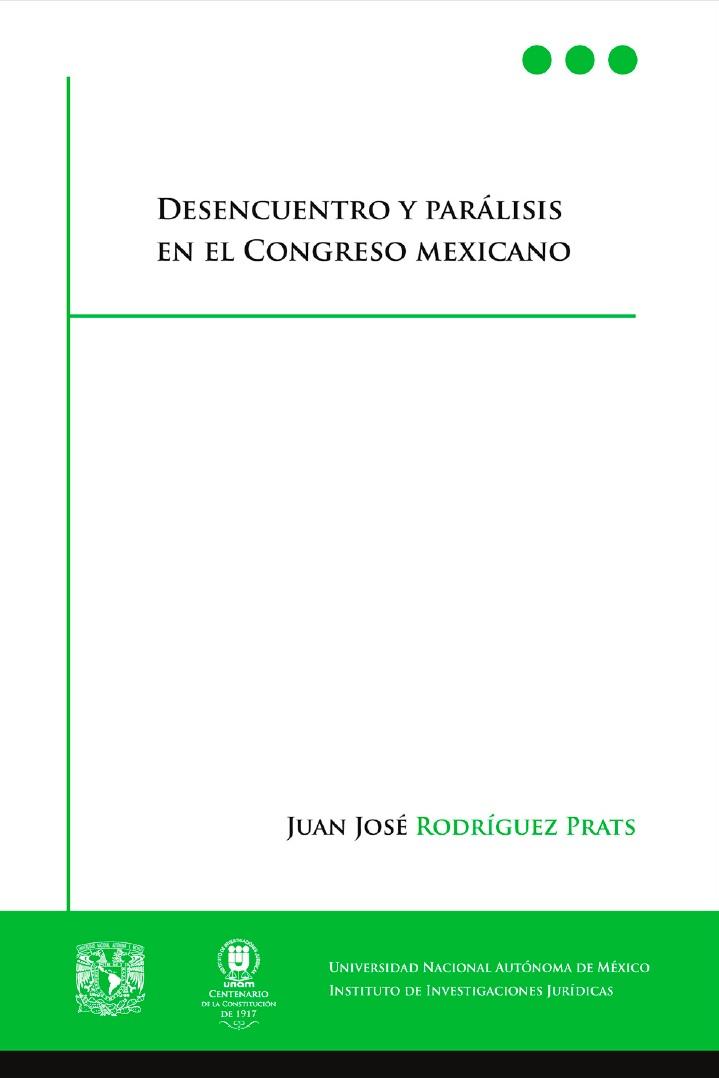 Desencuentro y parálisis en el Congreso Mexicano