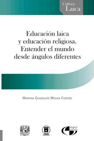 Educación laica y educación religiosa. Entender el mundo desde ángulos diferentes