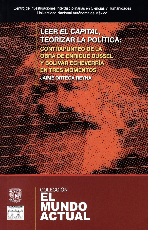 Leer El capital, teorizar la política: contrapunteo de la obra de Enrique Dussel y Bolívar