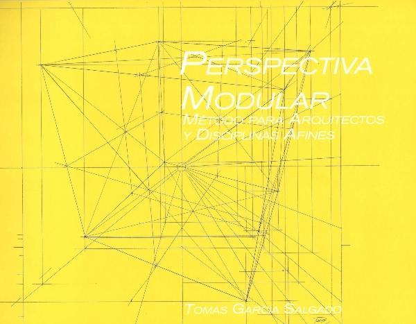 Perspectiva modular. Método para arquitectos y disciplinas afines