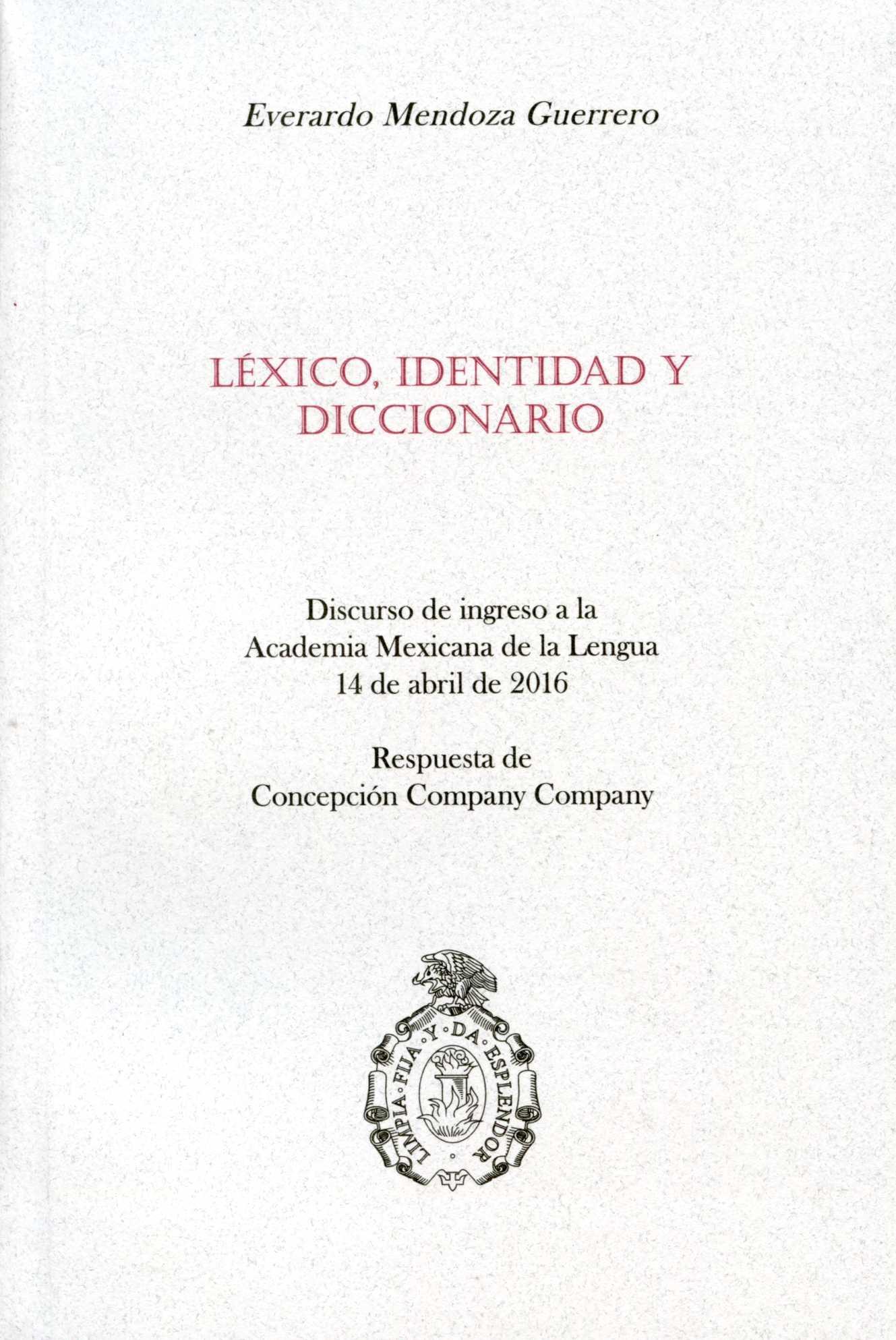 Léxico, identidad y diccionario