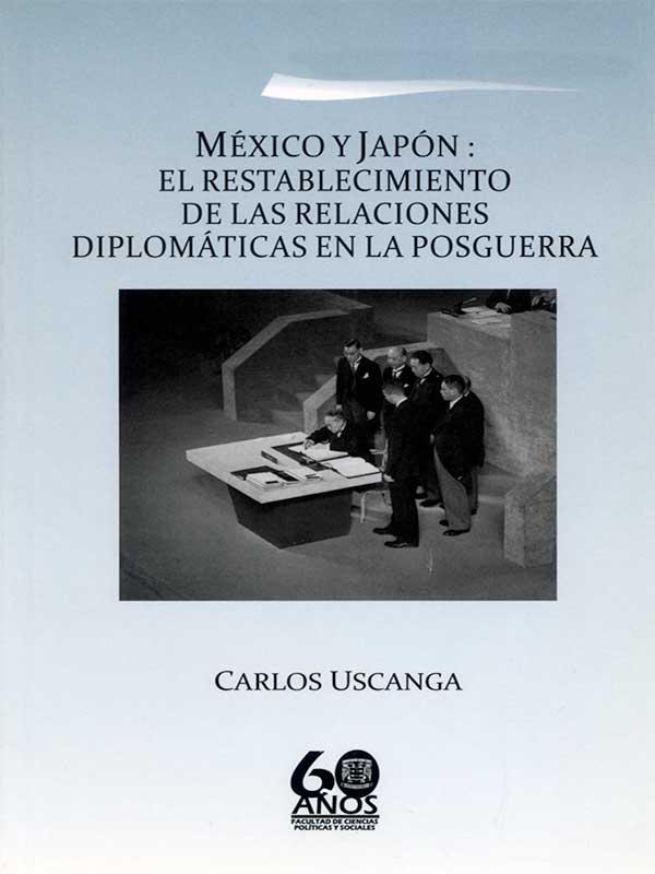 México y Japón: El restablecimiento de las relaciones diplomáticas en la posguerra