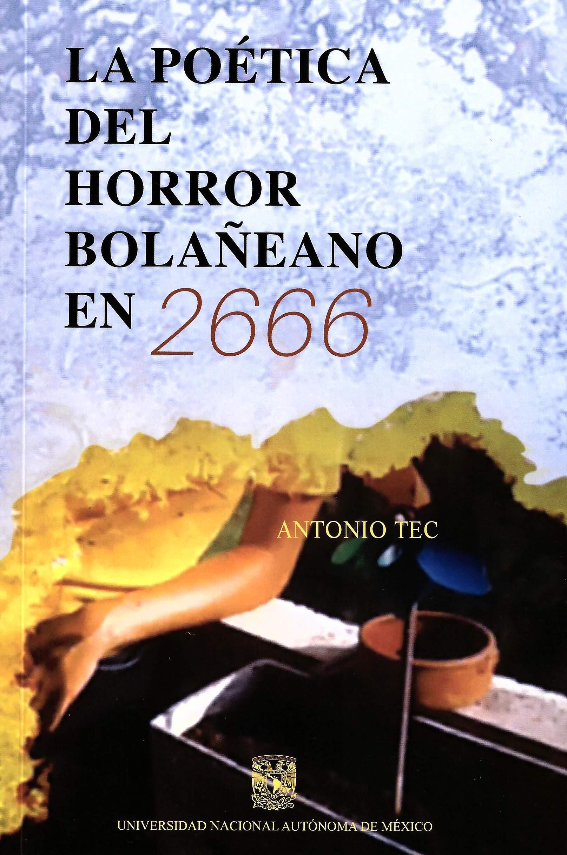 La poética del horror bolañeano en 2666