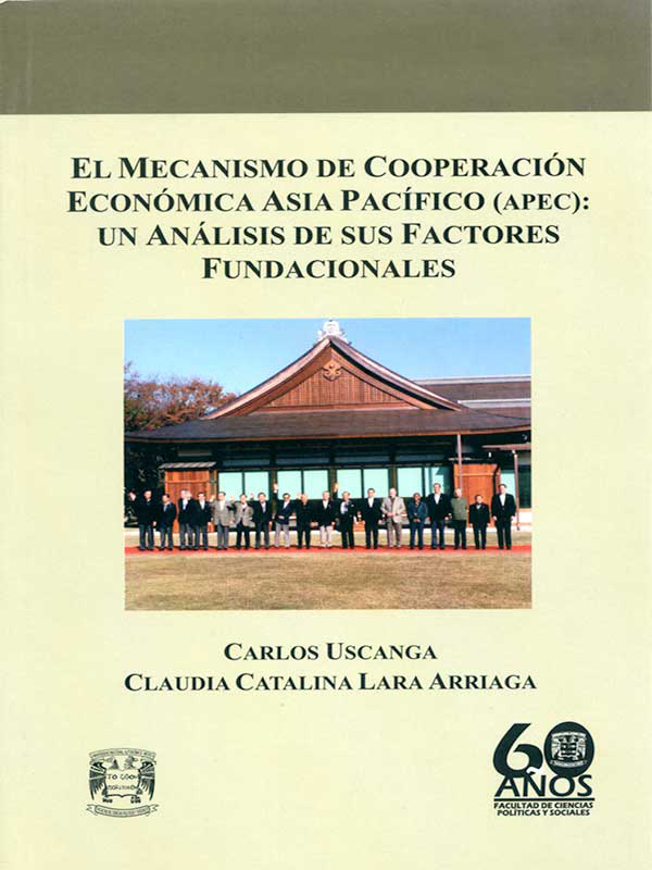 El mecanismo de Cooperación Económica Asia Pacífico (APEC): Un análisis de sus factores fundacionales
