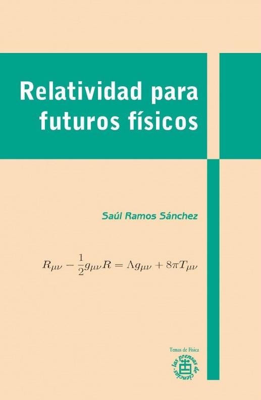 Relatividad para futuros físicos