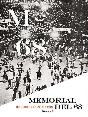 Memorial del 68. Volúmenes I y II
