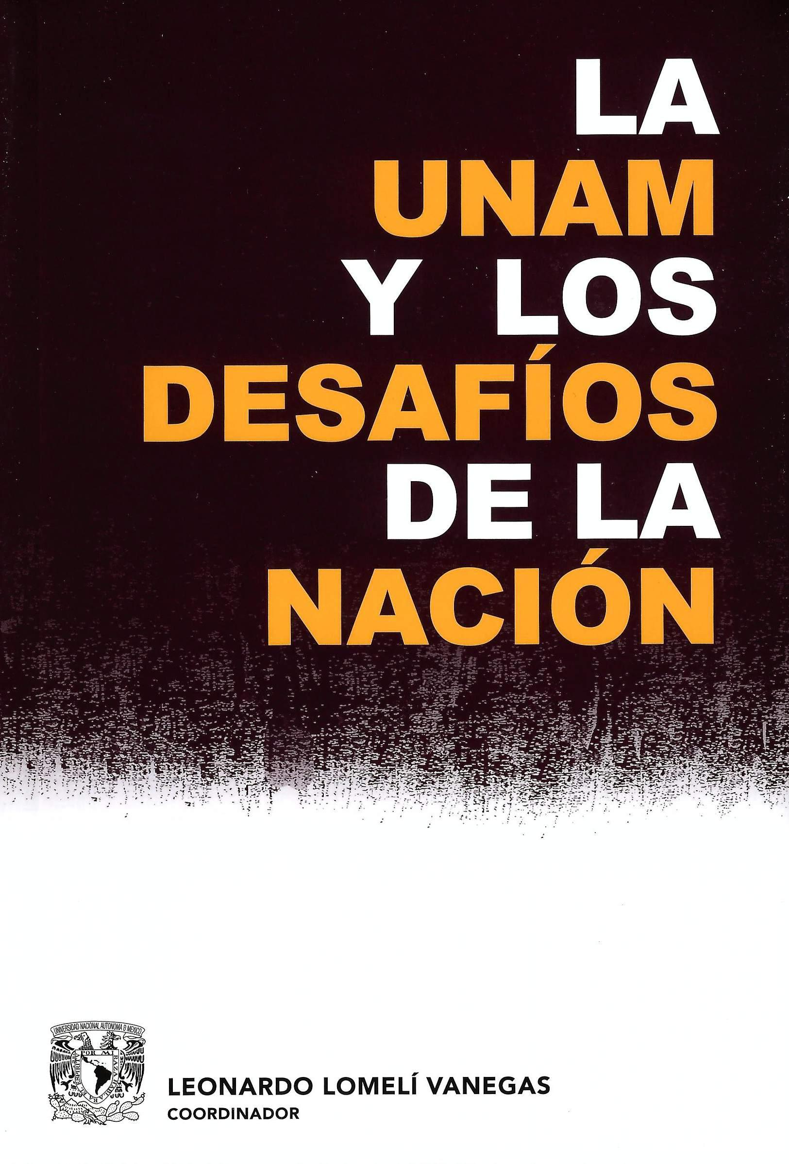 La UNAM y los desafíos de la Nación