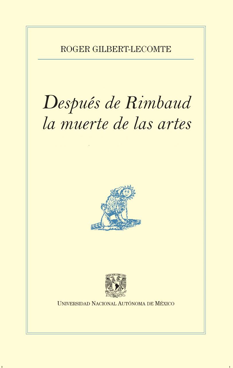 Después de Rimbaud la muerte de las artes