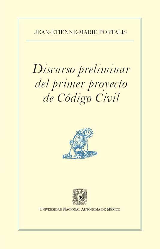 Discurso preliminar del primer proyecto de Código Civil