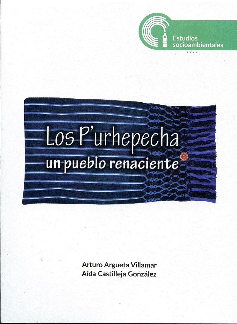 Los P'urhepecha, un pueblo renaciente