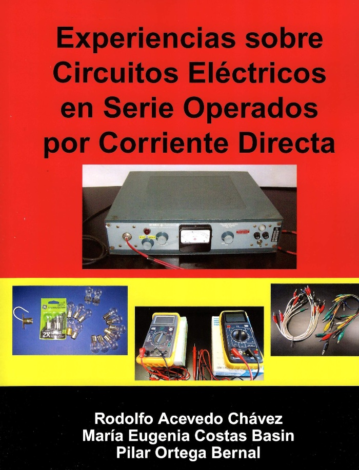 Experiencias sobre circuitos eléctricos en serie operados por corriente directa
