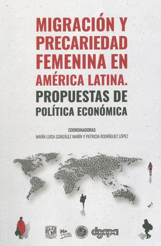 Migración y precariedad femenina en América Latina: propuestas de política económica