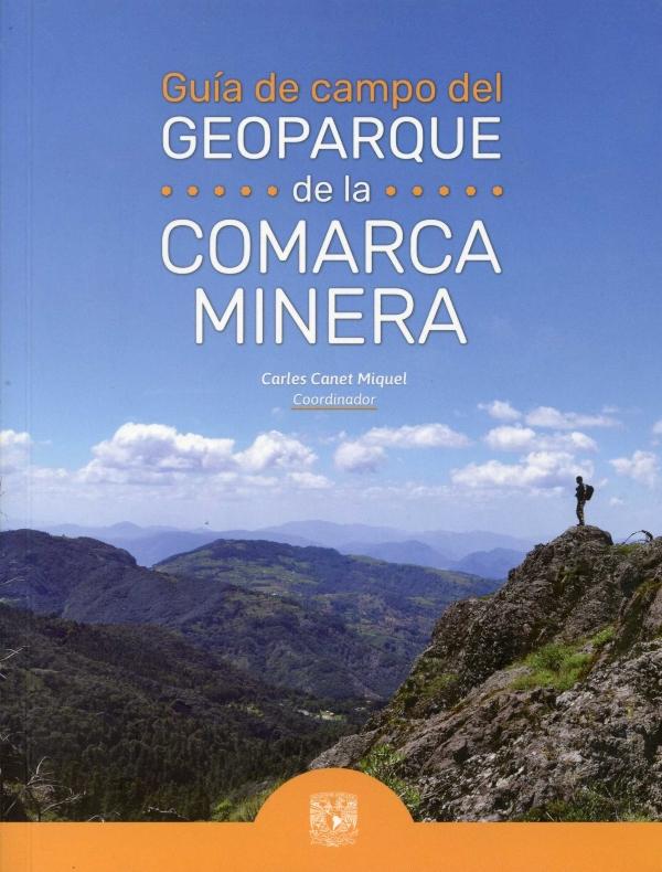 Guía de campo del Geoparque de la Comarca Minera