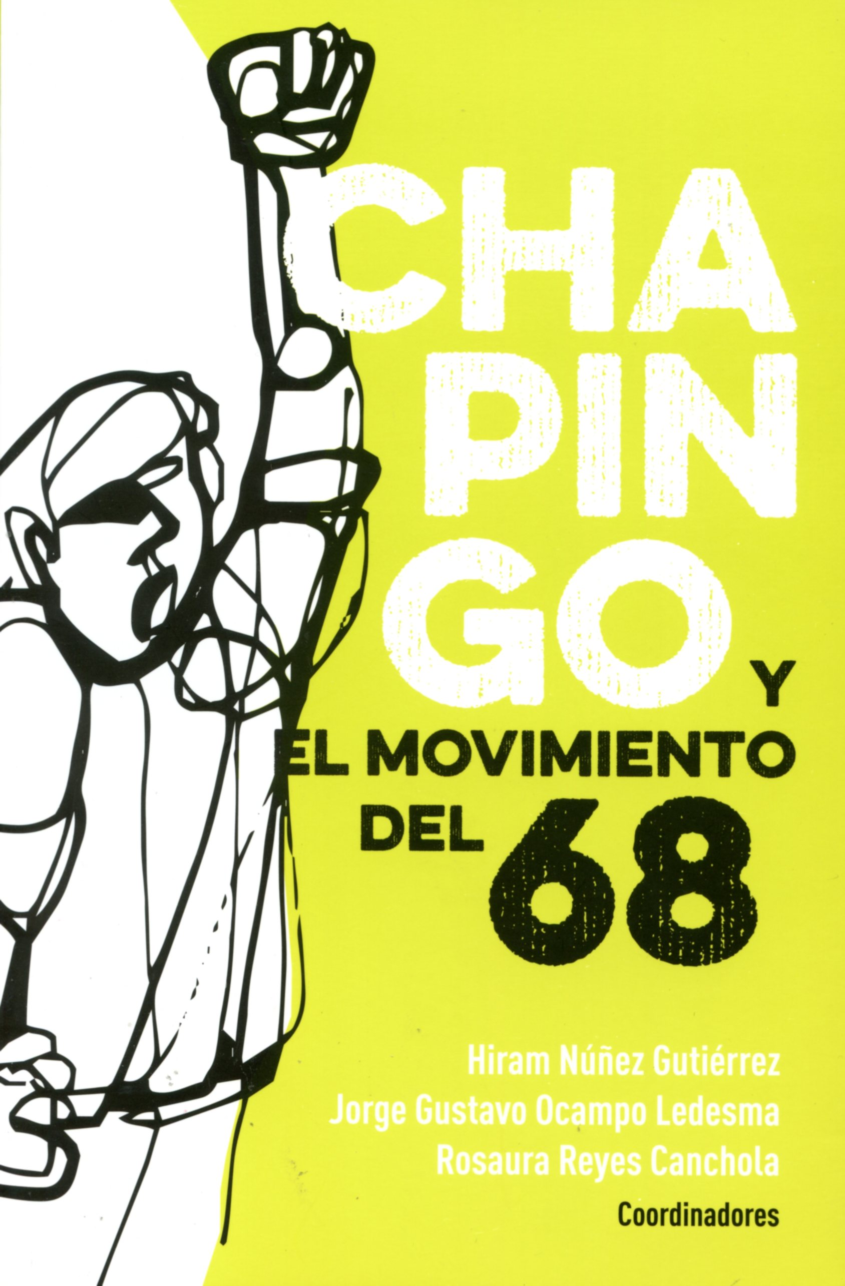 Chapingo y el movimiento del 68