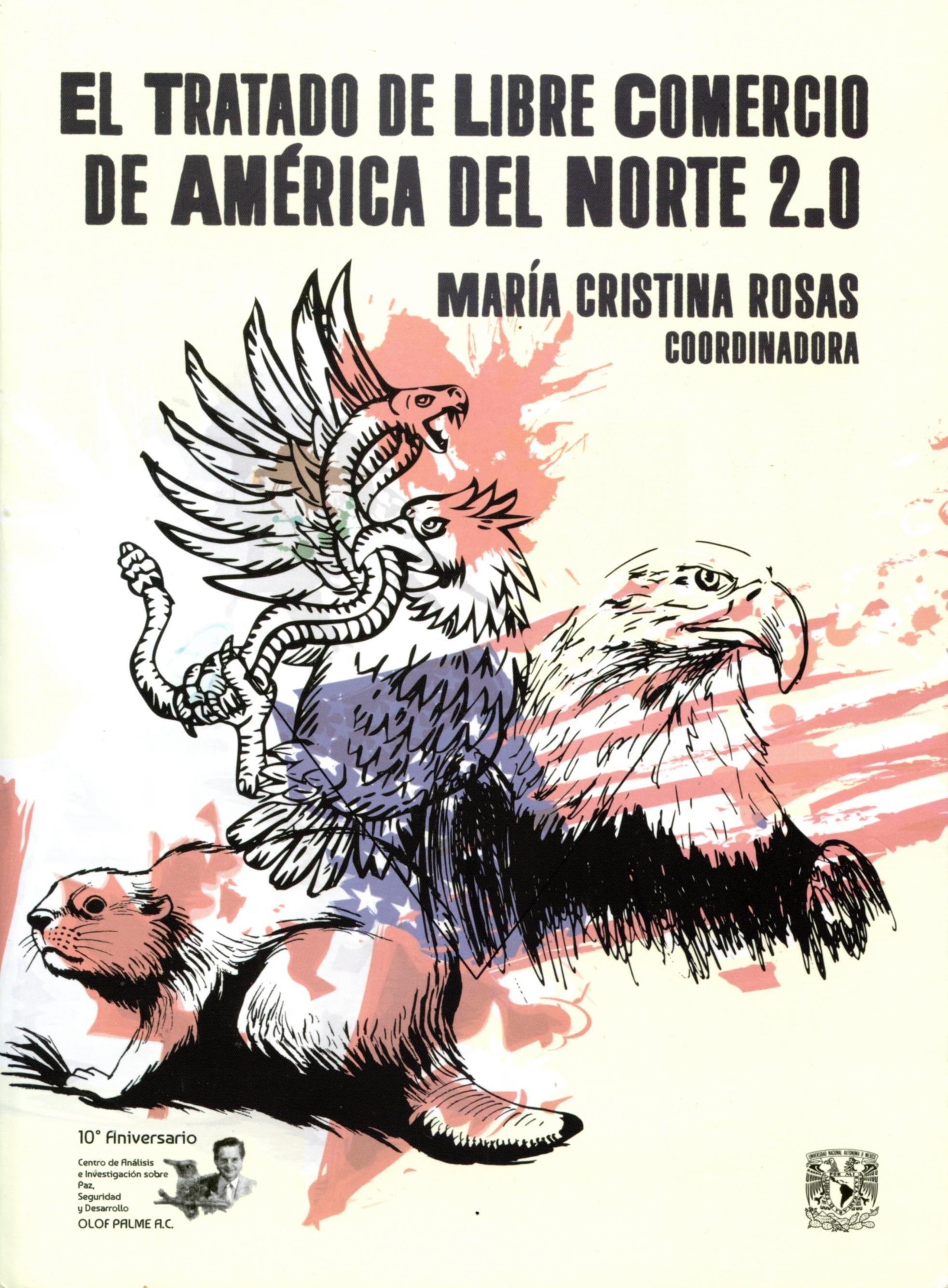 El Tratado de Libre Comercio de América del Norte 2.0