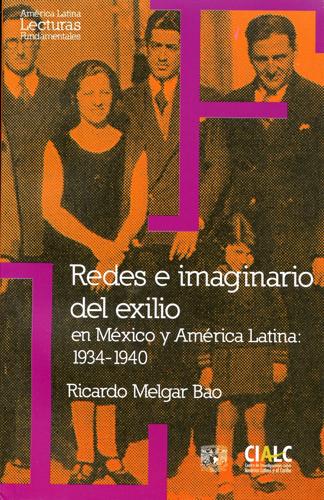 Redes e imaginario del exilio en México y América Latina: 1934-1940