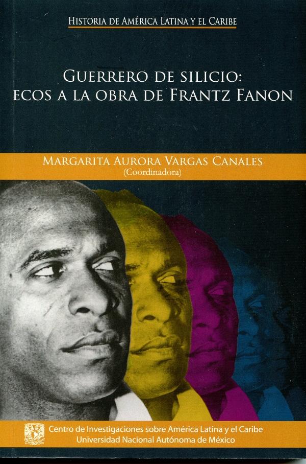 Guerrero de silicio: ecos a la obra de Frantz Fanon