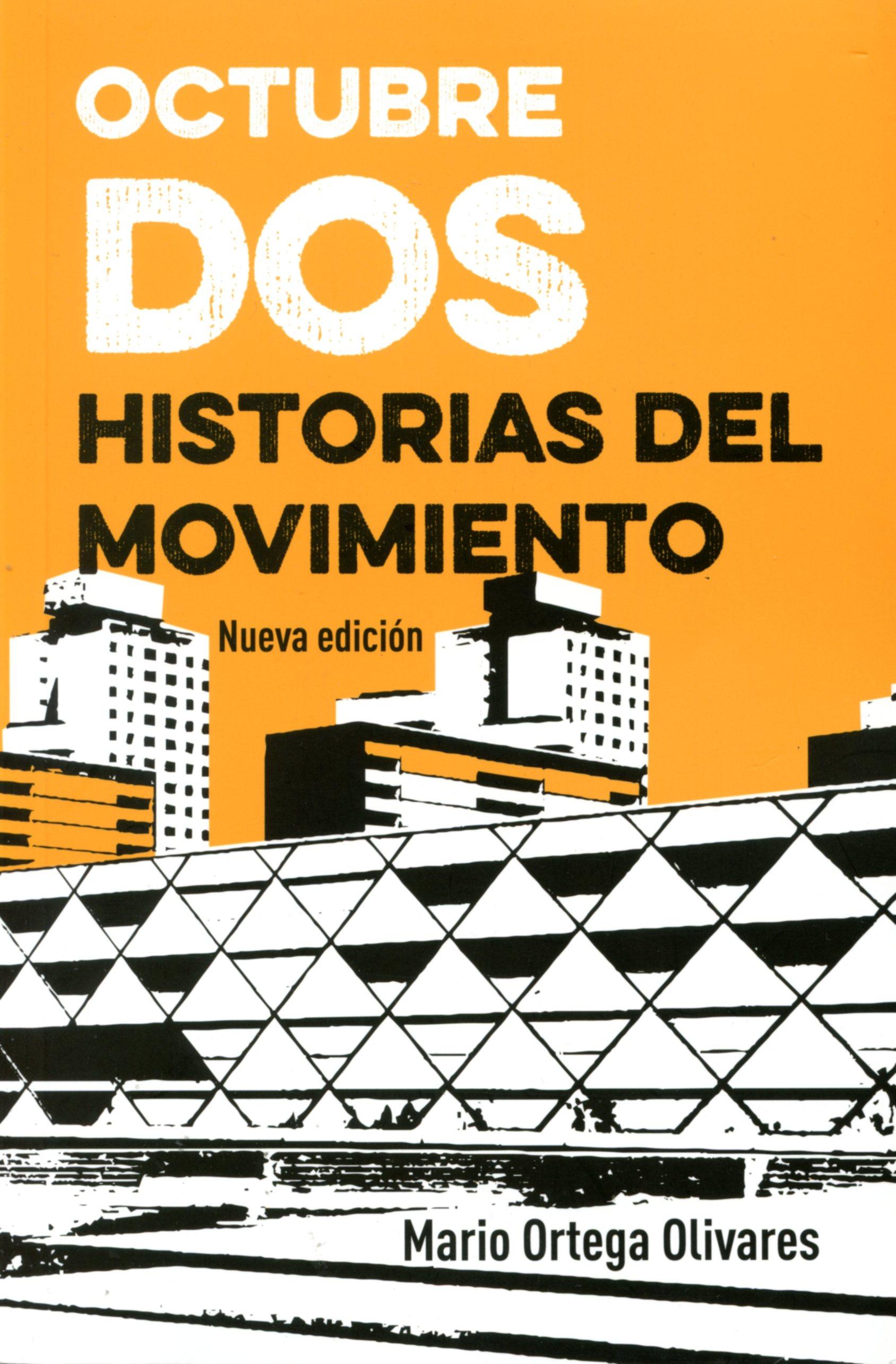Octubre dos. Historias del Movimiento