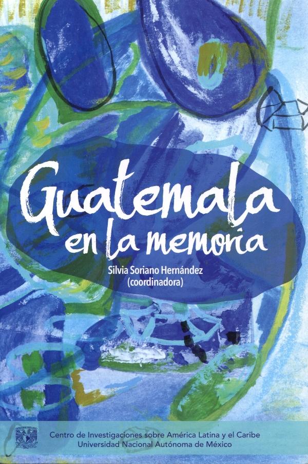 Guatemala en la memoria
