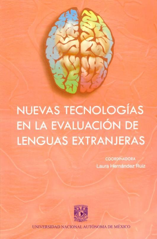 Nuevas tecnologías en la evaluación de lenguas extranjeras