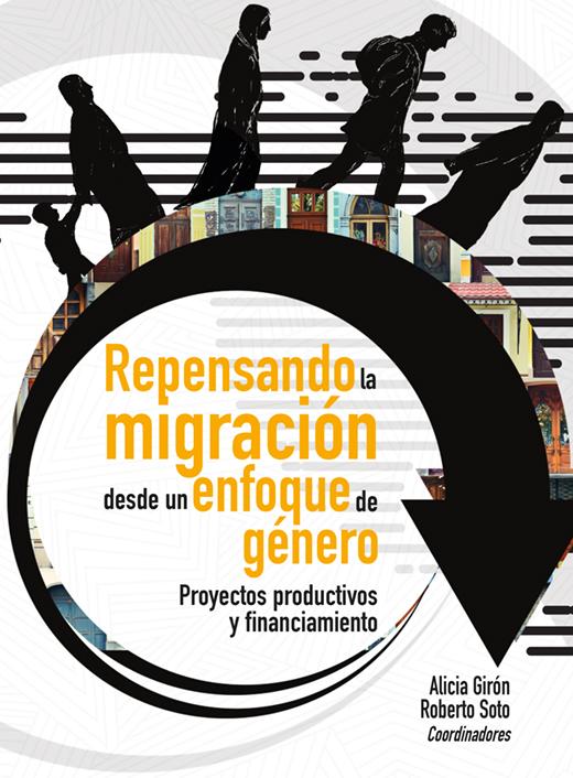 Repensando la migración desde un enfoque de género: Proyectos productivos y financiamiento