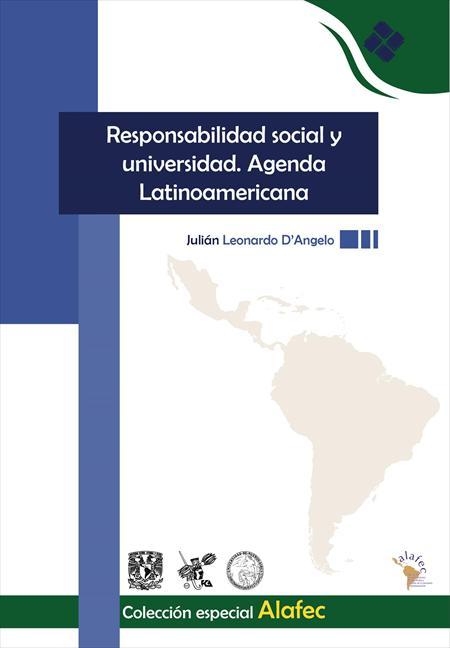 Responsabilidad social y universidad. Agenda Latinoamericana