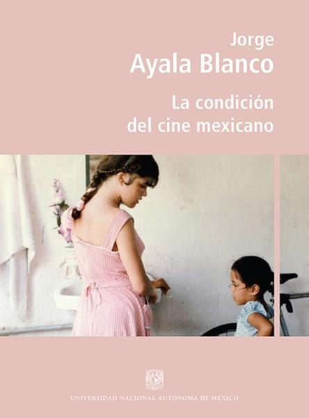 La condición del cine mexicano