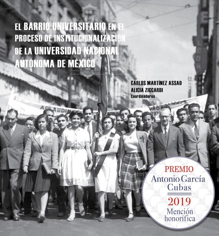 El barrio universitario en el proceso de institucionalización de la Universidad Nacional Autónoma de
