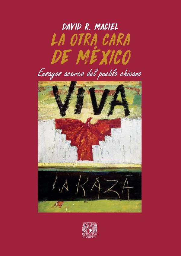La otra cara de México: ensayos acerca del pueblo chicano