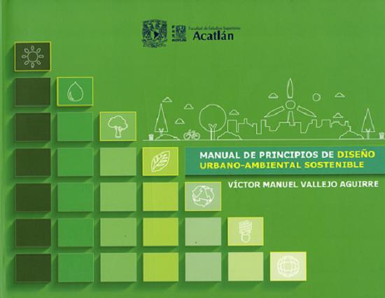 Manual de principios de diseño urbano-ambiental sostenible