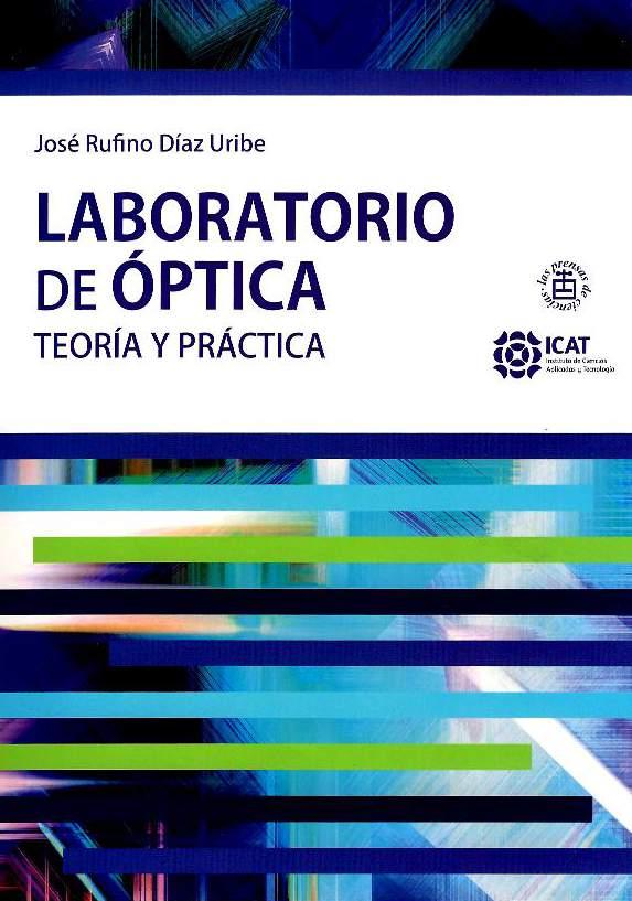 Laboratorio de óptica: teoría y práctica