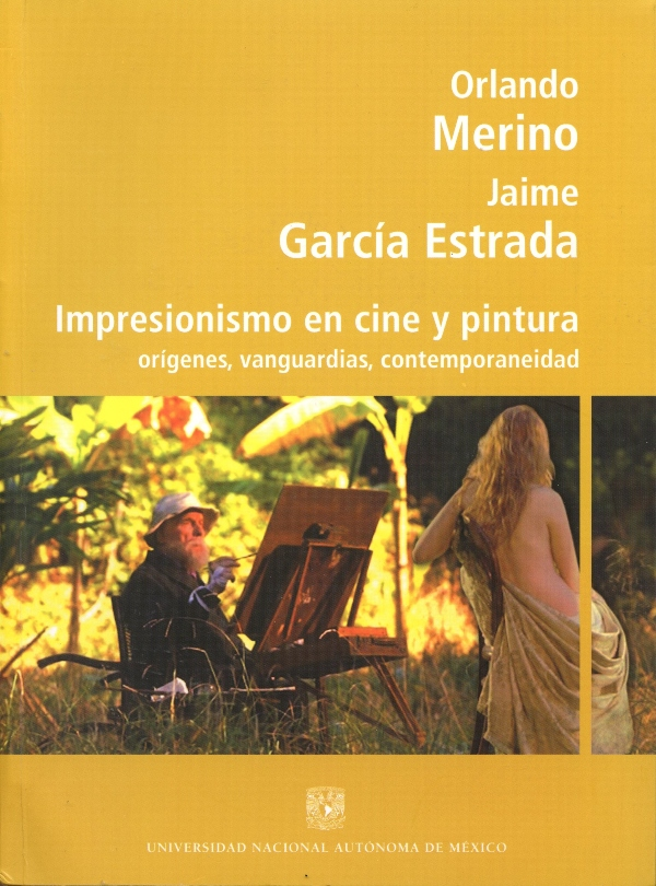 Impresionismo en cine y pintura: orígenes, vanguardias, contemporaneidad